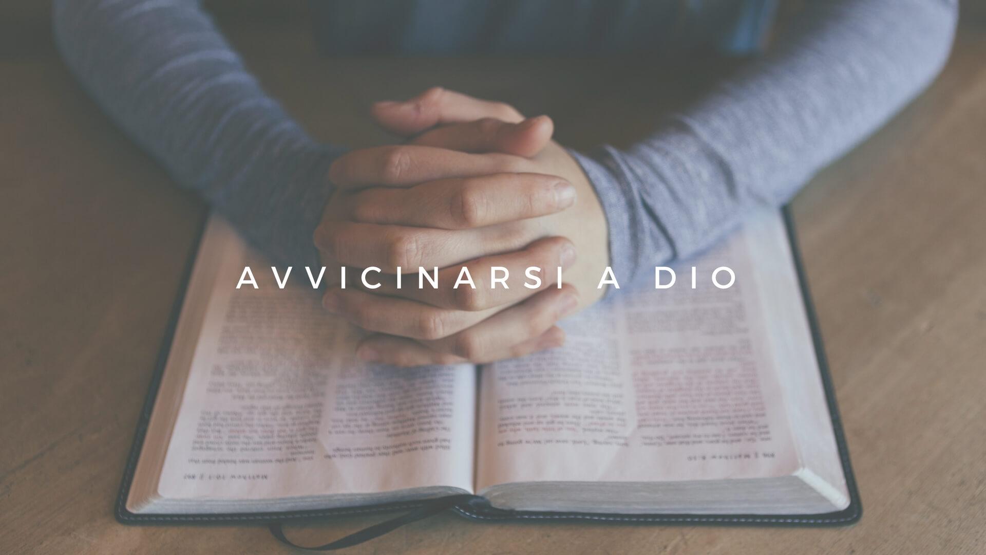 AVVICINARSI A DIO